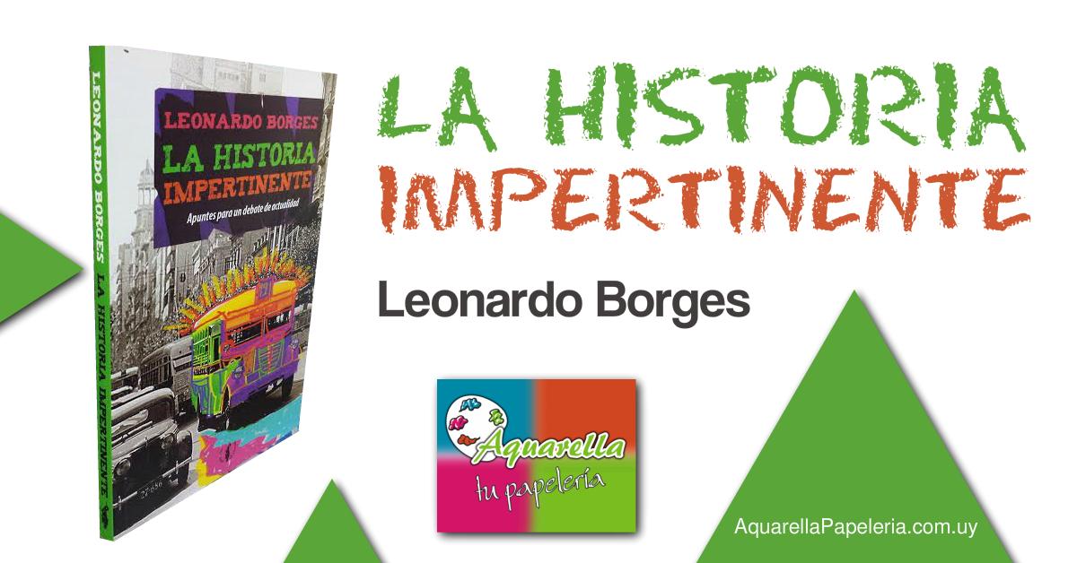 Libro La Historia Impertinente